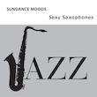 Sexy Saxophones