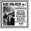 Rare 1930s Blues Vol. 2 (1936-1940)