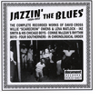 Jazzin' The Blues Vol. 1 (1929-1937)