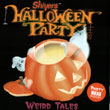 Shivers Halloween Party - Weird Tales