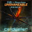 Unshakeable (BT & Seamless Remix)