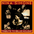 Nina Simone - Tribute to Billie Holiday