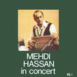 Mehdi Hassan In Concert Vol. 1