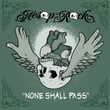 None Shall Pass - Single