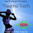 Mad Professor Presents… Feminine Touch