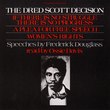 Frederick Douglass' Speeches inc. The Dred Scott Decision