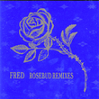 Rosebud Remixes