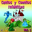 Cantos Y Cuentos Infantiles Vol.1