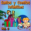 Cantos Y Cuentos Infantiles Vol.5