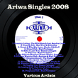 Ariwa Singles 2008, Vol. 1