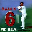 Slaan 'n 6 Vir Jesus