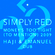Money's Too Tight (To Mention) '09 (Haji & Emanuel Dub)