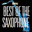 Best Of The Saxophone