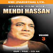 Golden Film Hits Vol-3  Mehdi Hassan