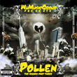 Wu Music Group presents Pollen: The Swarm, Pt. 3