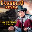 Doy Mi Abrazo A Torcer - Cornelio Reyna