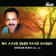 Na Aave Ohdi Yaad Rabba - Vol. 32