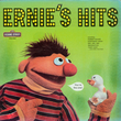 Sesame Street: Ernie's Hits