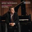 Chausson – Concert; Mathieu – Trio & Quintette