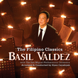 The Filipino Classics (w/The San Miguel Philharmonic Orchestra