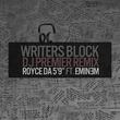 Writer's Block (feat. Eminem) [DJ Premier Remix]