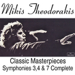 Classic Masterpieces  Symphonies 3, 4 & 7  Complete Works