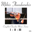 Mikis Theodorakis' Complete Chamber Music Series