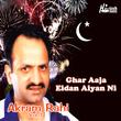 Ghar Aaja Eidan Aiyan Ni Vol. 7