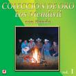 Los Mendevil, Coleccion de Oro, Vol. 1