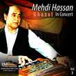 Mehdi Hassan in Concert Vol.3
