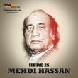 Here Is Mehdi Hassan