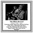 The Blues Revival, Vol. 1 (1963-1969)