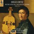 Diego Ortiz: Recercadas del Tratado de Glosas