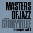 Storyville Masters of Jazz - Trumpet Vol. 1