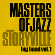 Storyville Masters of Jazz - Big Band Vol. 1