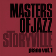 Storyville Masters of Jazz - Piano Vol. 1