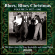 Blues, Blues Christmas, Vol. 3