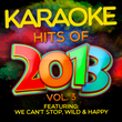Karaoke Hits of 2013, Vol. 3