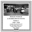 Boogie and Barrelhouse Piano, Vol 1 (1928 - 1930)