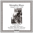 Memphis Blues, Vol. 3 (1927 - 1930)