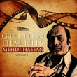 Golden Film Hits Mehdi Hassan, Vol. 1