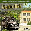 Volta Stin Ellada (Various Artists Collection 1936 - 1964)