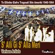 S' Alli Gi S' Alla Meri (To Elliniko Elafro Tragoudi Stin Ameriki 1940-1964)