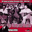 Ego Rempetis Imouna (All Songs by Stelios Chrysinis 1934-1948), Vol. 1