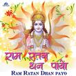Ram Ratan Dhan Payo