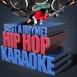 Bust a Rhyme! - Hip Hop Karaoke