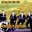Armenians in America (Kef Time USA 1958-1975)