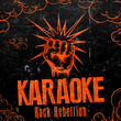 Karaoke - Rock Rebellion