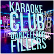 Karaoke - Club Dancefloor Fillers