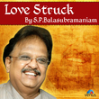 Love Struck by S P Balasubramaniam